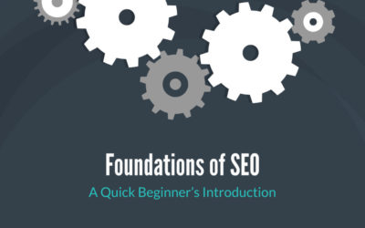 Foundations of SEO: A Quick Beginner's Introduction