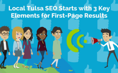 Local Tulsa SEO Starts with 3 Key Elements for First-Page Results