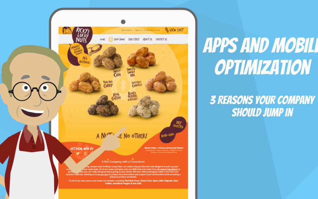 Apps and Mobile Optimization | 3 Reasons Your Company Should Jump In
